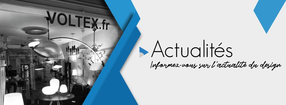 Suivez les actualités du design sur Voltex.fr