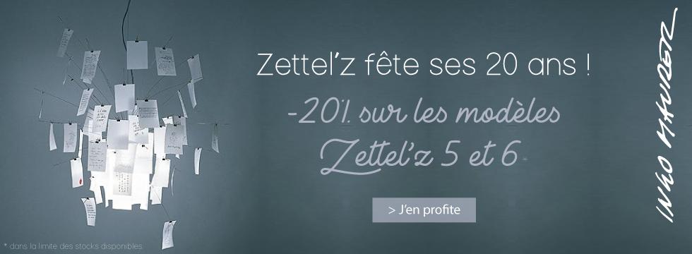 Les 20 ans de Zettel'z offre spéciale